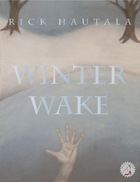 Winter Wake By: Rick Hautala