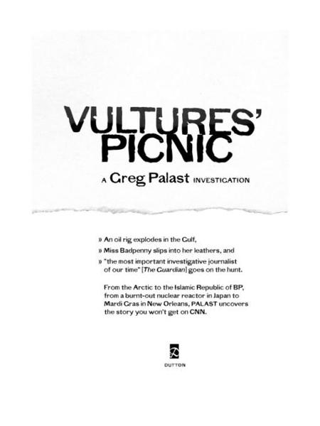Vultures' Picnic By: Greg Palast