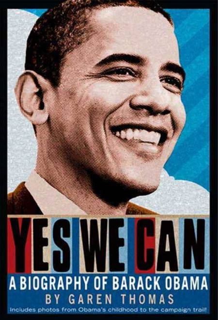 Yes We Can By: Garen Thomas