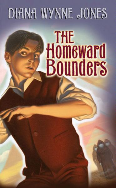 The Homeward Bounders By: Diana Wynne Jones