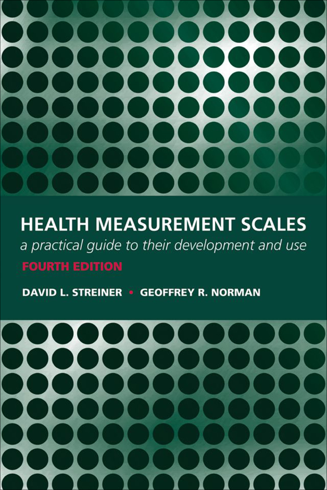 Health Measurement Scales:A practical guide to their development and use