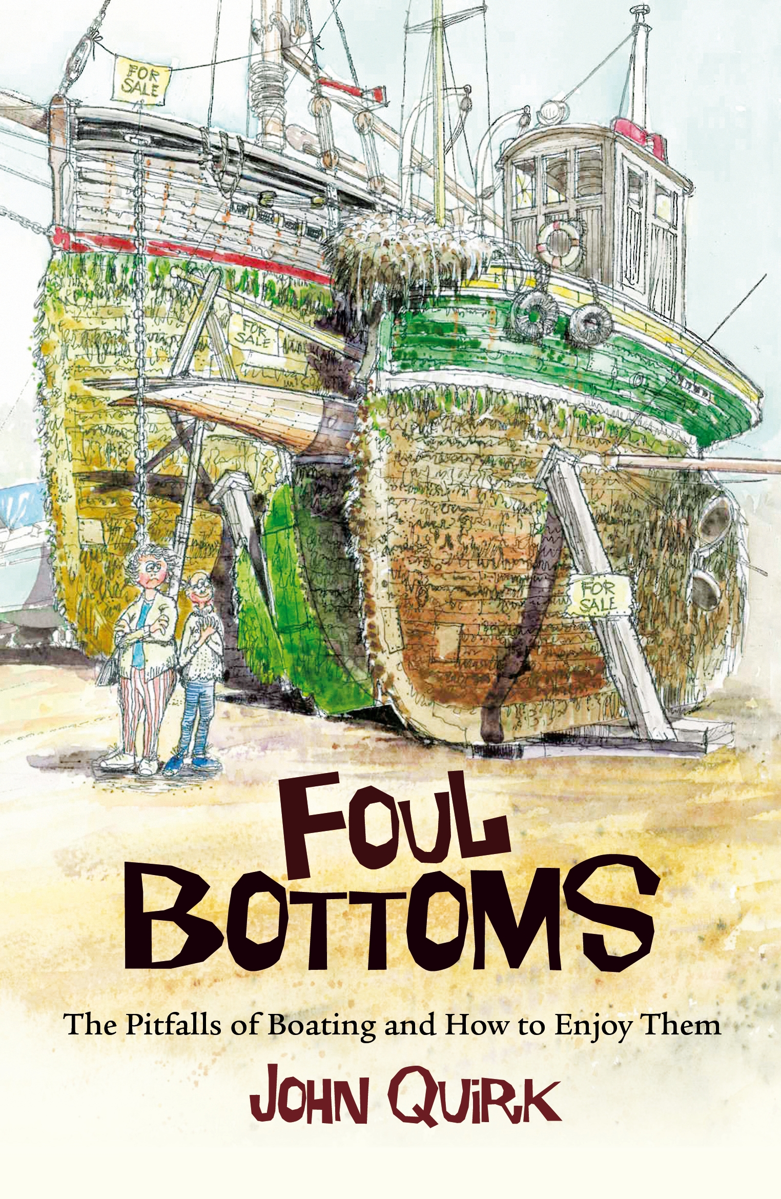 Foul Bottoms The Pitfalls of Boating and How to Enjoy Them