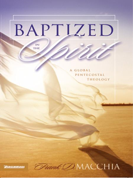 Baptized in the Spirit By: Frank D.   Macchia