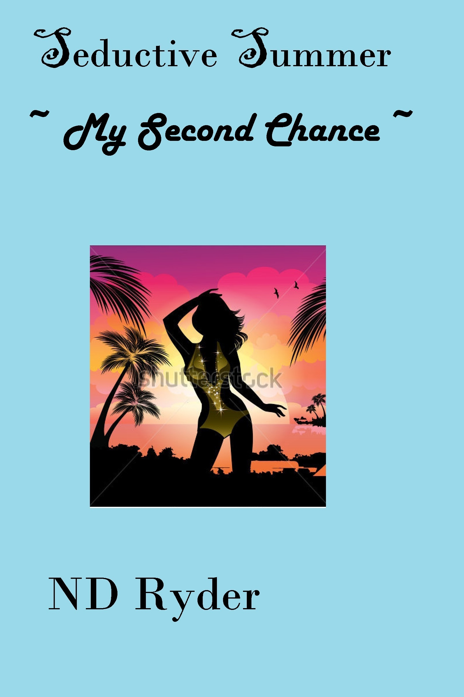 Seductive Summer: My Second Chance