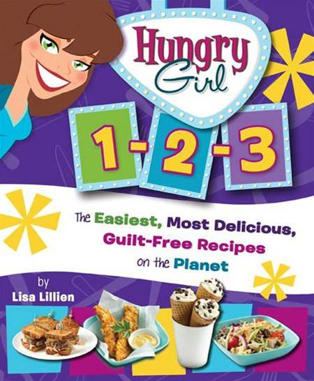 Hungry Girl 1-2-3 By: Lisa Lillien