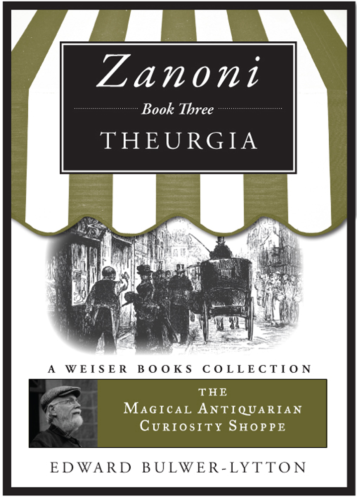 Zanoni Book Three: Theurgia