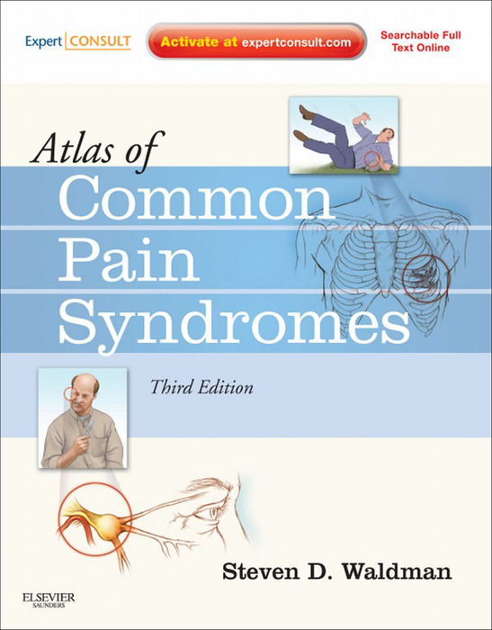 Atlas of Common Pain Syndromes By: Steven D. Waldman