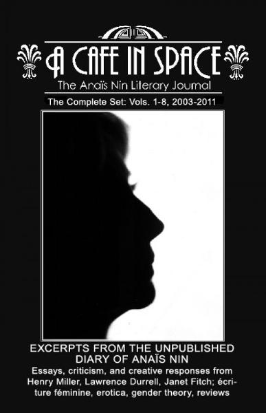 A Cafe in Space: The Anais Nin Literary Journal--Complete Set