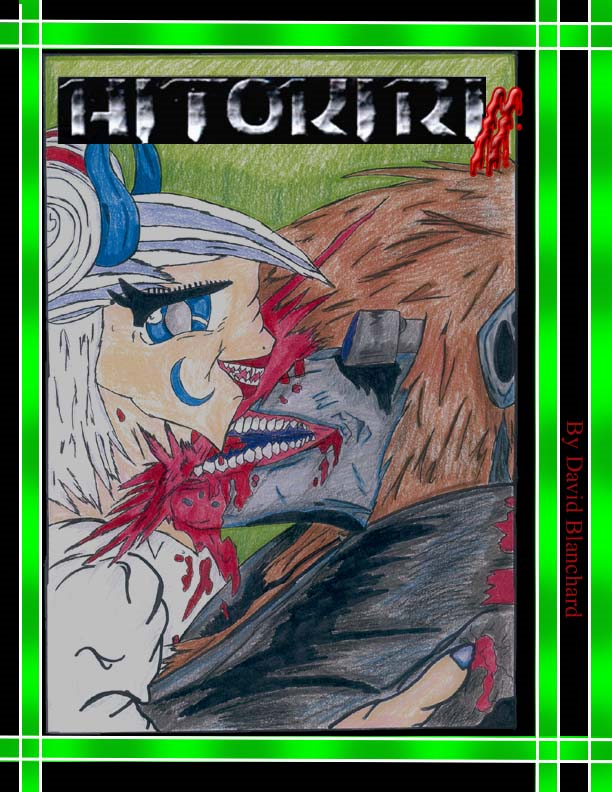 Hitokiri Vol.2(Manga) By: David Blanchard