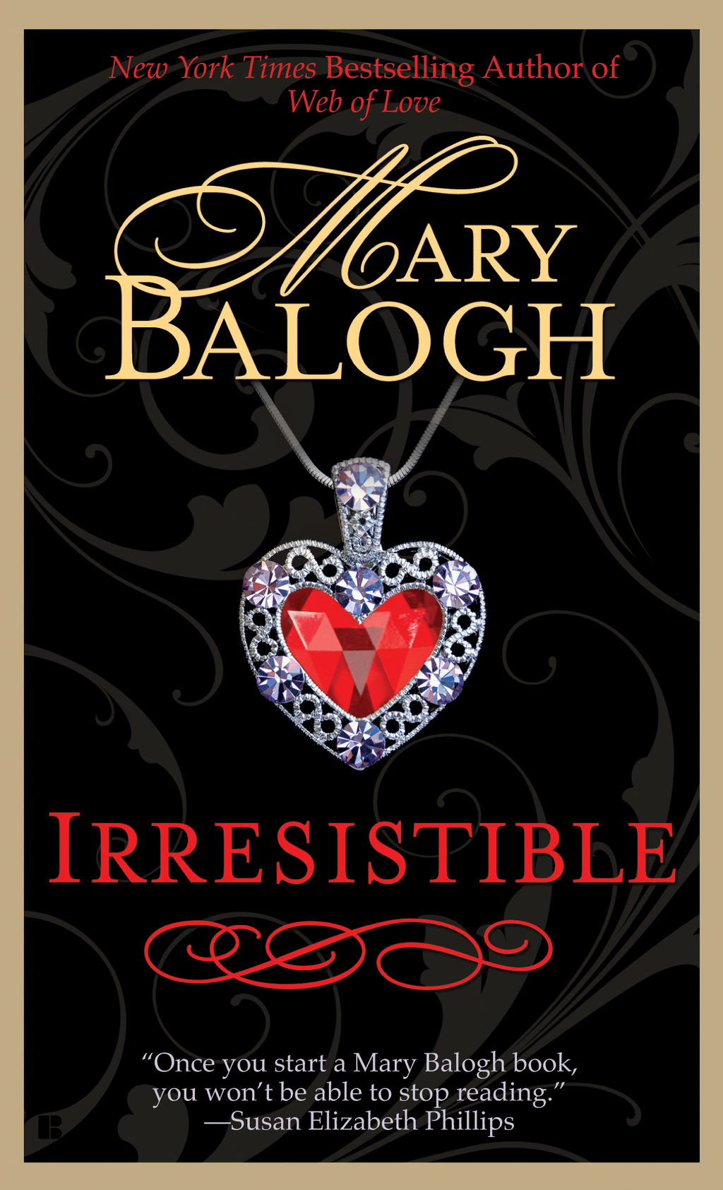 Irresistible By: Mary Balogh