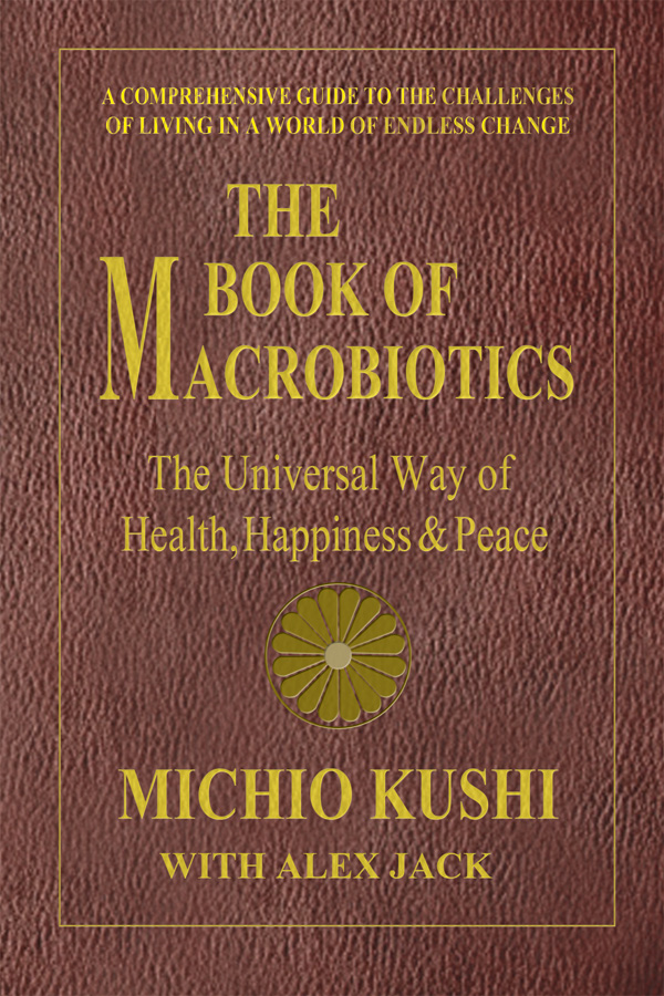 The Book of Macrobiotics