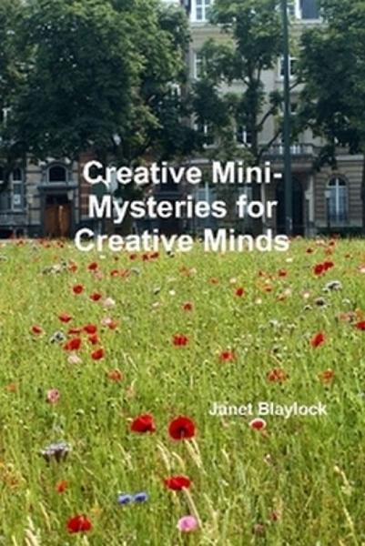 Creative Mini-Mysteries for Creative Minds