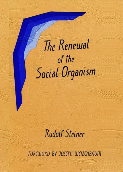 The Renewal of the Social Organism