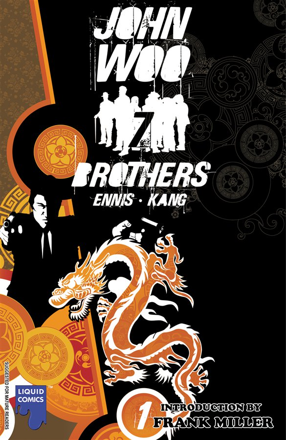 John Woo's Seven Brothers, Vol. 1: Sons of Heaven, Son of Hell By: Andy Diggle,Garth Ennis,Guy Ritchie,John Woo,Jeevan Kang,Mukesh Singh