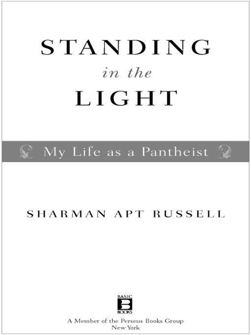 Standing in the Light By: Sharman Apt Russell