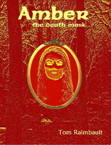 Amber: the death mask