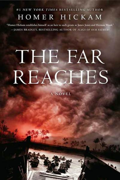 The Far Reaches By: Homer Hickam
