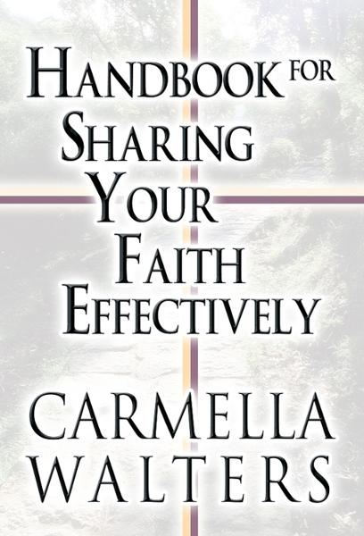 Handbook for Sharing Your Faith Effectively