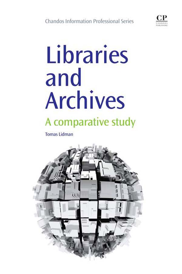 Libraries and Archives A Comparative Study