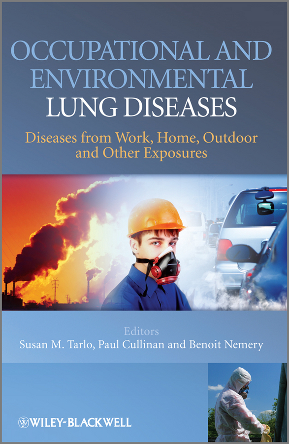 Occupational and Environmental Lung Diseases By: