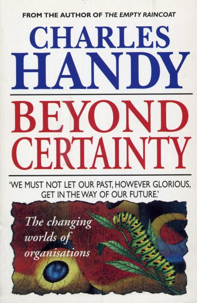 Beyond Certainty By: Charles Handy