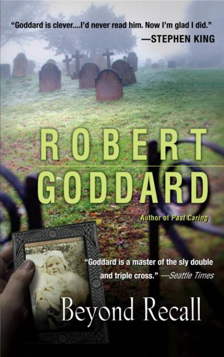 Beyond Recall By: Robert Goddard