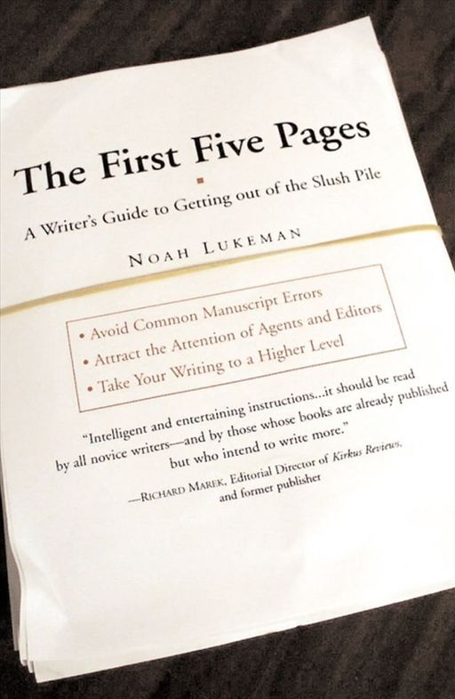 The First Five Pages By: Noah Lukeman