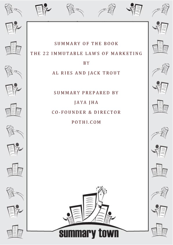 Summary of the Book The 22 Immutable Laws of Marketing by Al Ries and Jack Trout