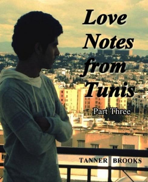 Love Notes from Tunis: Part Three