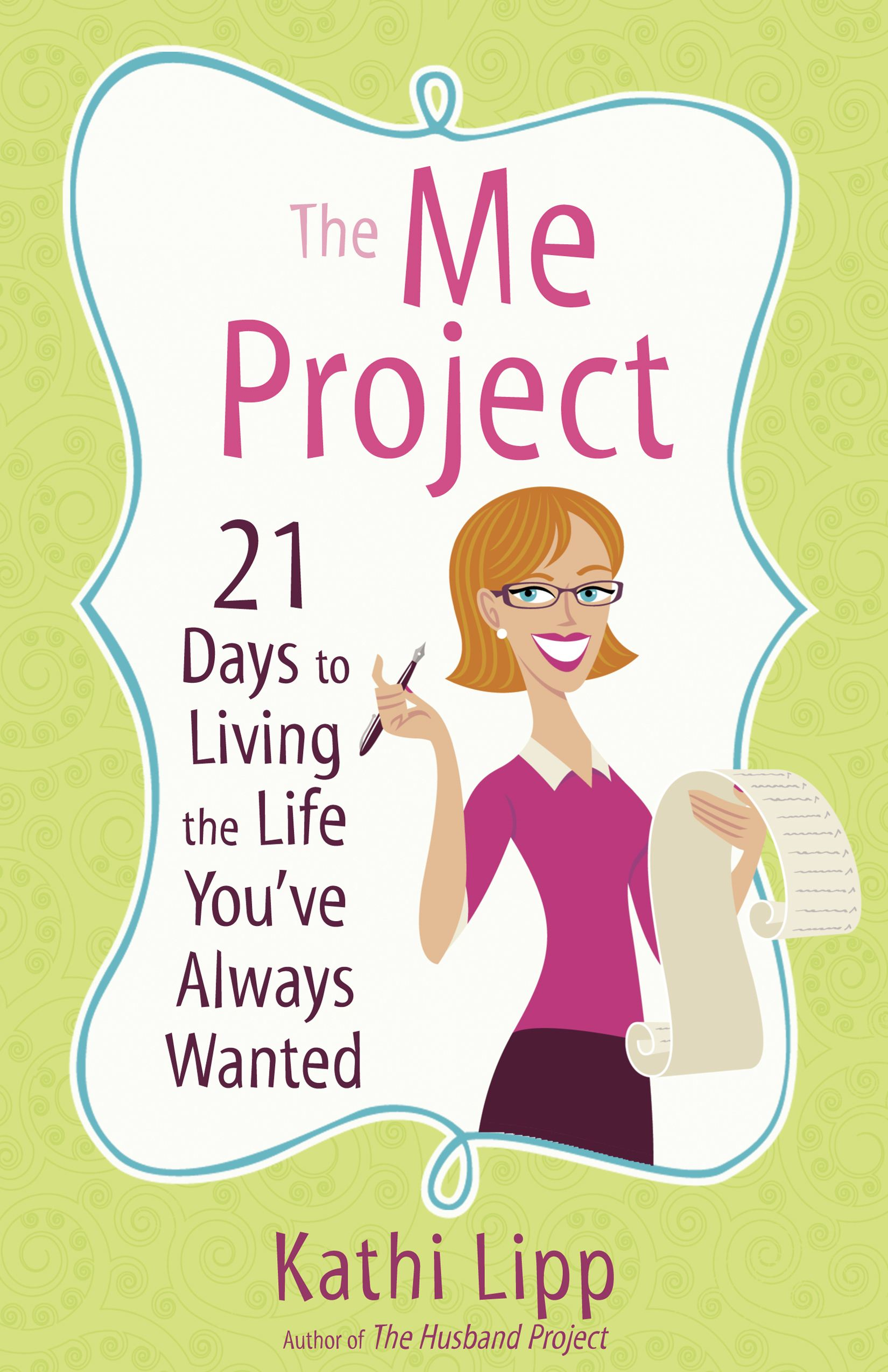 The Me Project By: Kathi Lipp