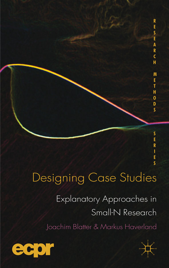 Designing Case Studies Explanatory Approaches in Small-N Research