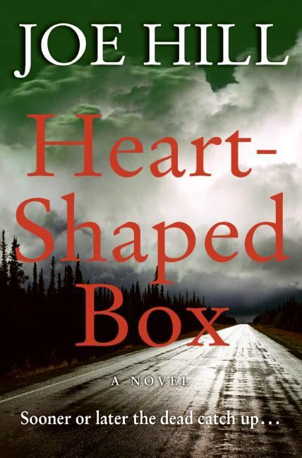 Heart-Shaped Box By: Joe Hill