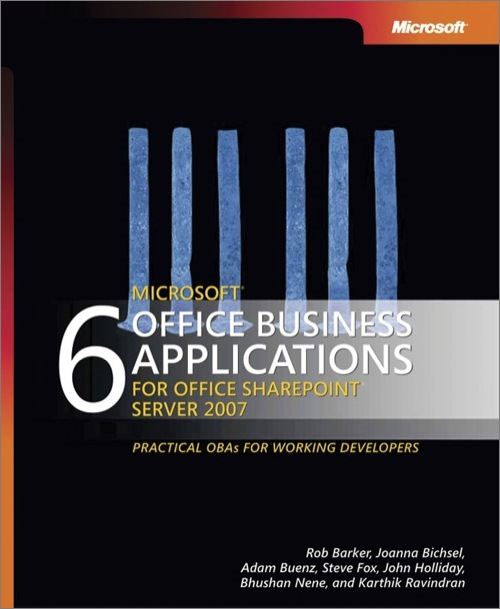 6 Microsoft® Office Business Applications for Office SharePoint® Server 2007