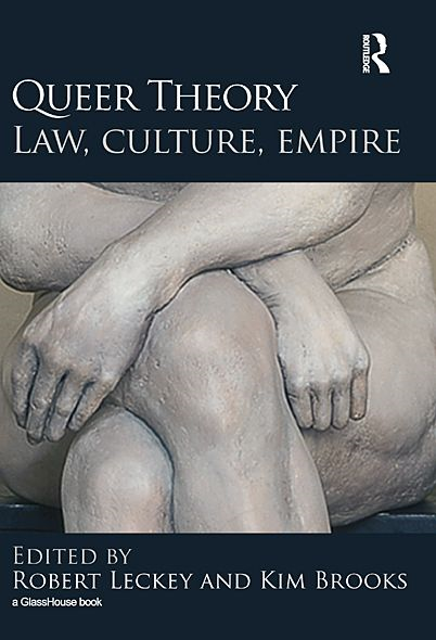 Queer Theory: Law, Culture, Empire