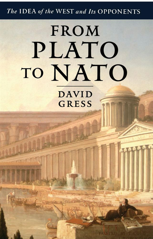 From Plato to NATO By: David Gress