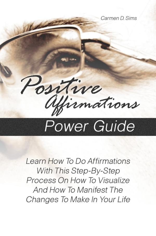 Positive Affirmations Power Guide