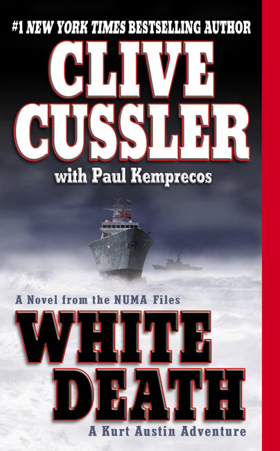 White Death By: Clive Cussler,Paul Kemprecos