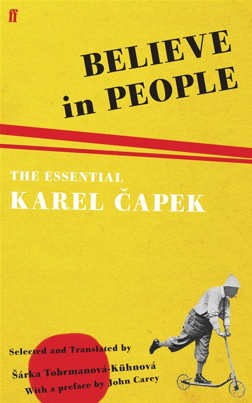 Believe in People By: Karel Capek