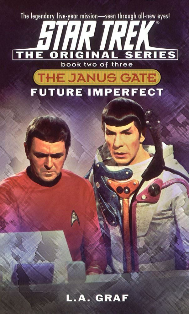 Star Trek: The Original Series: The Janus Gate #2: Future Imperfect