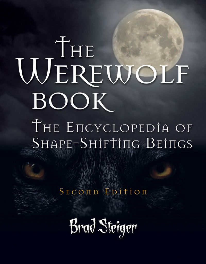 The Werewolf Book By: Brad Steiger