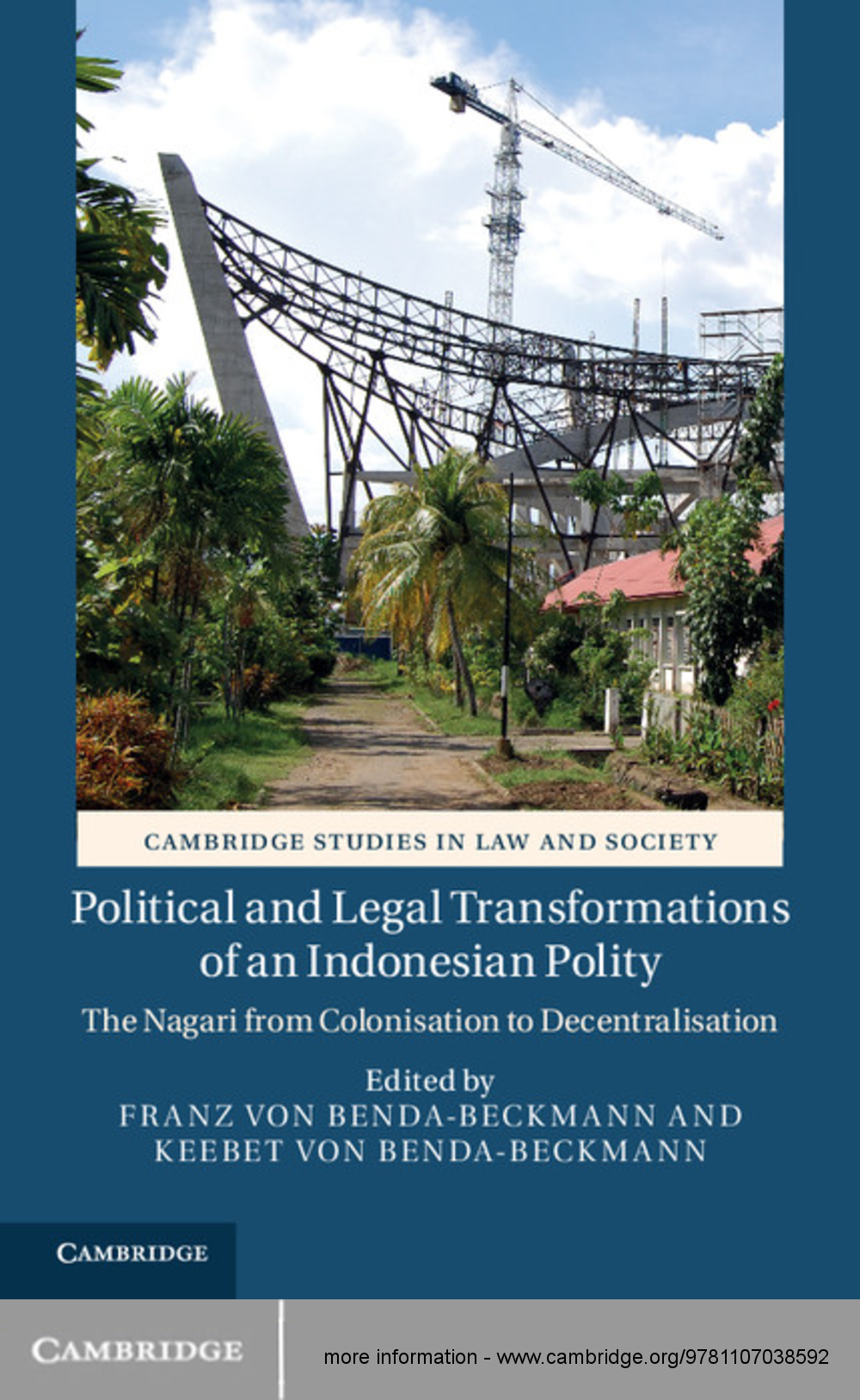 Political and Legal Transformations of an Indonesian Polity The Nagari from Colonisation to Decentralisation