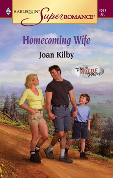 Homecoming Wife By: Joan Kilby