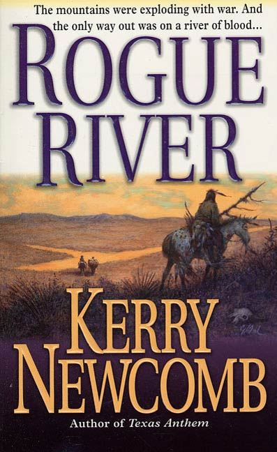Rogue River By: Kerry Newcomb