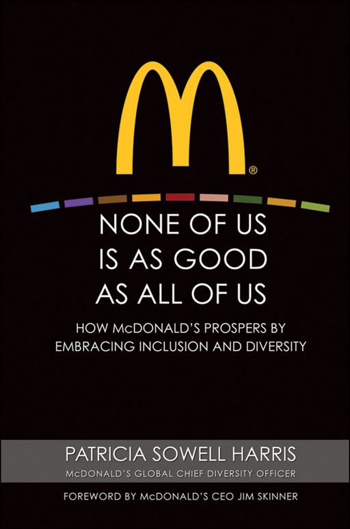 None of Us is As Good As All of Us By: Patricia Sowell Harris