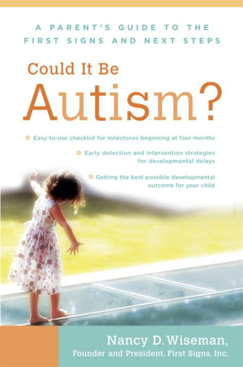 Could It Be Autism? By: Nancy Wiseman