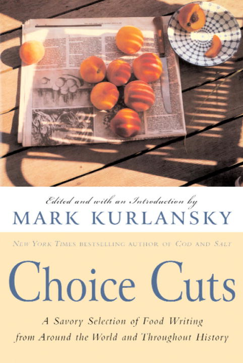 Choice Cuts By: Mark Kurlansky
