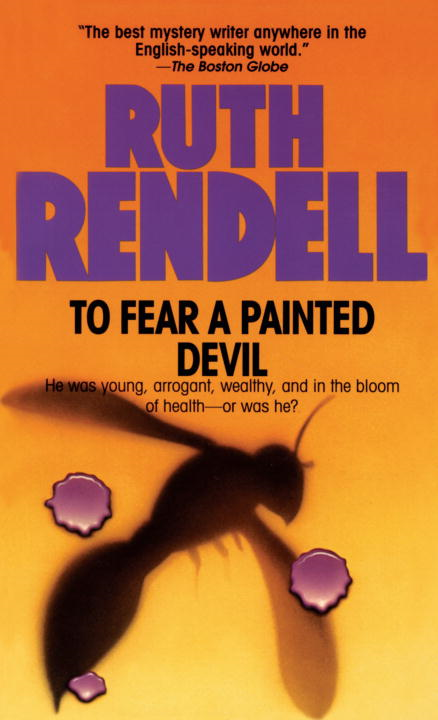 To Fear a Painted Devil By: Ruth Rendell