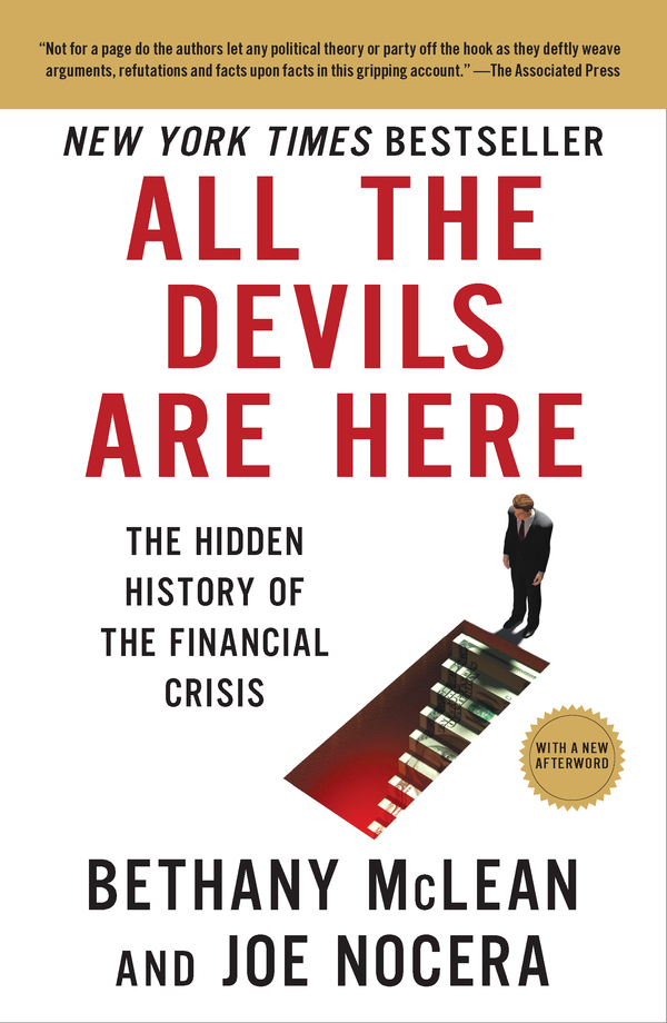 All the Devils Are Here By: Bethany McLean,Joe Nocera