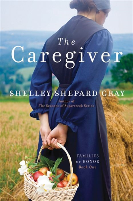 The Caregiver By: Shelley Shepard Gray