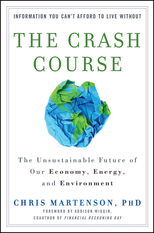 The Crash Course By: Chris Martenson